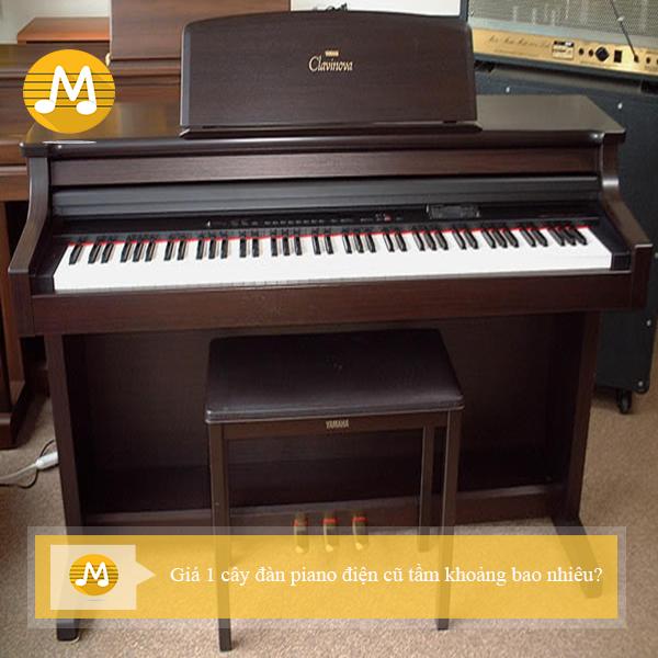Giá 1 cây đàn piano điện cũ tầm khoảng bao nhiêu