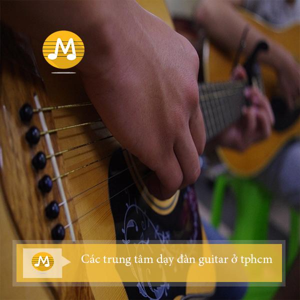 Các trung tâm dạy đàn guitar ở tphcm