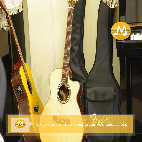 Cách đệm các điêu trong guitar đơn giản cơ bản