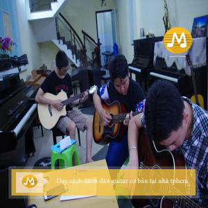 Dạy cách đánh đàn guitar cơ bản tại nhà tphcm