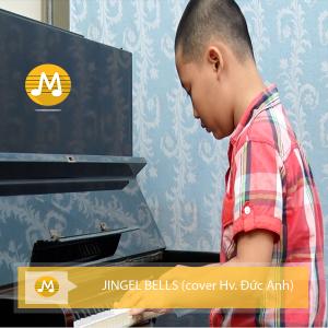 JINGEL BELLS (cover Hv. Đức Anh)
