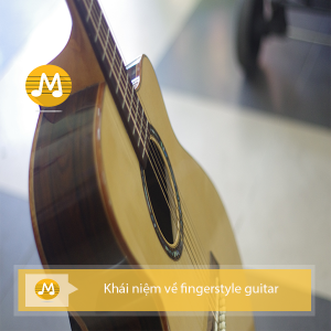 khái niệm fingerstyle guitar